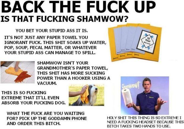FUCKING SHAMWOW, BITCHES!